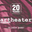 20 Jahre artheater The Concert Journey