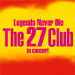 The 27 Club Legends Never Die BB Promotion 2018