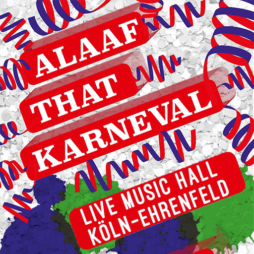 ALAAF THAT KARNEVAL - Karneval in der Live Music Hall