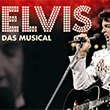 Elvis - Das Musical - 2019