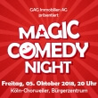 Magic Comedy Night präsentiert von GAG Immobilien AG