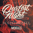 OUR LAST NIGHT + Bless The Fall + Color Morale